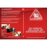 SA3: Handling Disclosure and Interviewing Skills