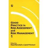 BK10 - Good Practice in Risk Assessment and Risk Management 1